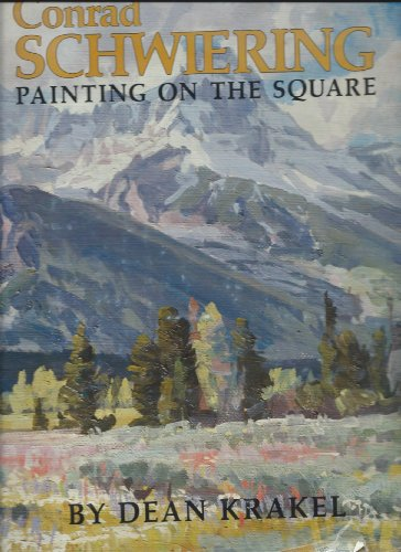 Conrad Schwiering, Painting on the Square; (Inscribed By Conrad Schwiering on the Title Page and ...