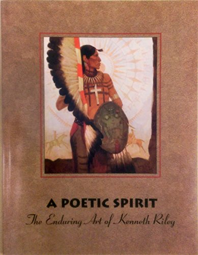 A poetic spirit: The enduring art of Kenneth Riley: McGarry, Susan Hallsten