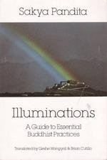 Illuminations: A Guide to Essential Buddhist Practices