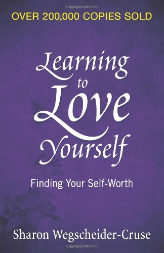 Learning to Love Yourself Finding Your Self-Worth