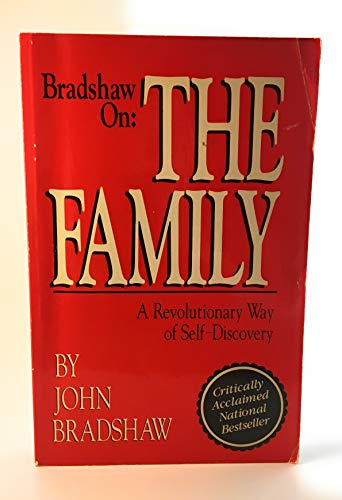 9780932194541: Bradshaw on the Family: A Revolutionary Way of Self Discovery