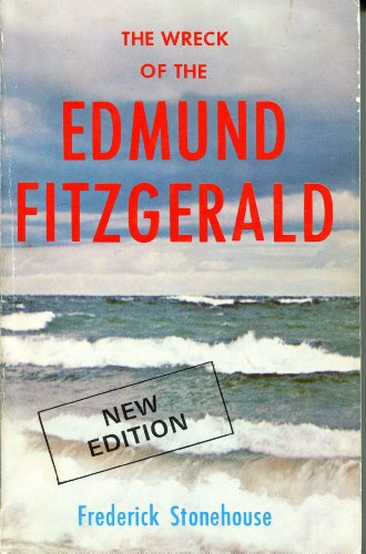 The Wreck of the Edmund Fitzgerald: Frederick Stonehouse