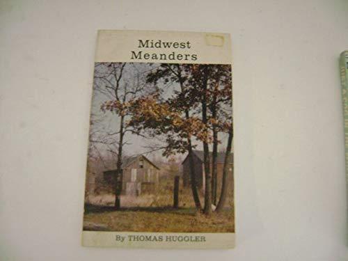 Midwest Meanders: Thomas Huggler