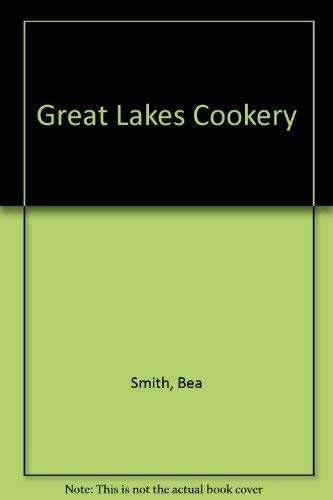 9780932212689: Great Lakes Cookery