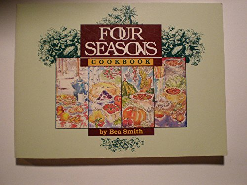 9780932212795: Four Seasons Cookbook