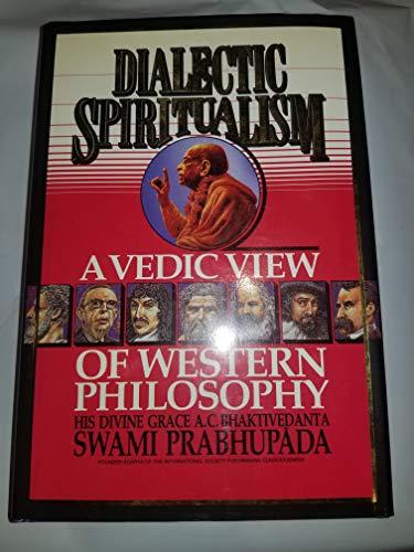 9780932215024: Dialectic Spiritualism