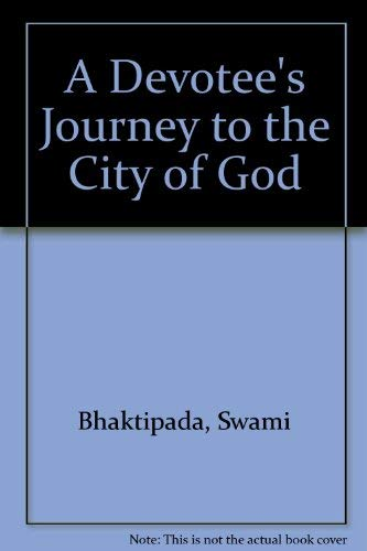 9780932215161: A Devotee's Journey to the City of God