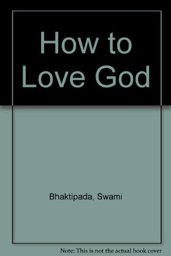 9780932215321: How to Love God