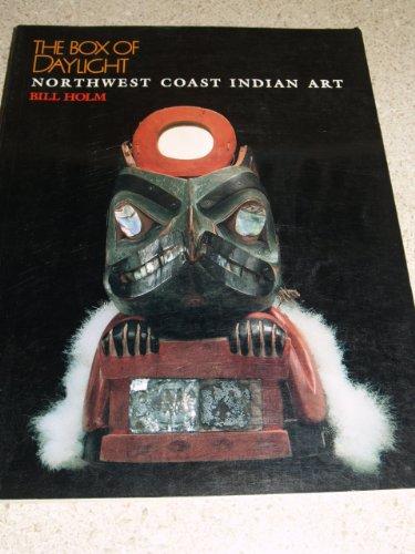 9780932216137: The box of daylight: Northwest coast Indian art