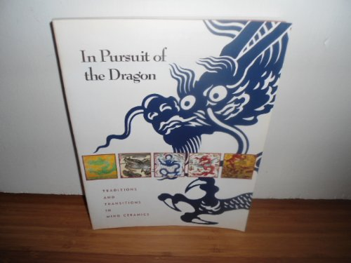 In Pursuit of the Dragon; Traditions and: Gates, Jay -