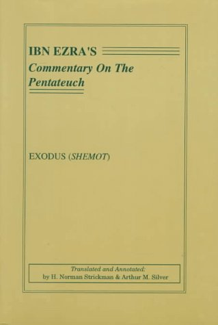 Ibn Ezra's Commentary on the Pentateuch: Exodus (Shemot) (9780932232083) by Abraham Ben Meir Ibn Ezra