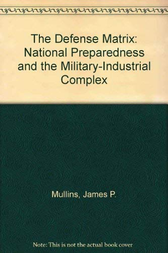 The Defense Matrix : National Preparedness and: Latham, Jean Lee