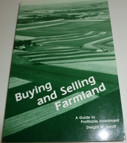 9780932250100: Buying & selling farmland: A guide to profitable investment