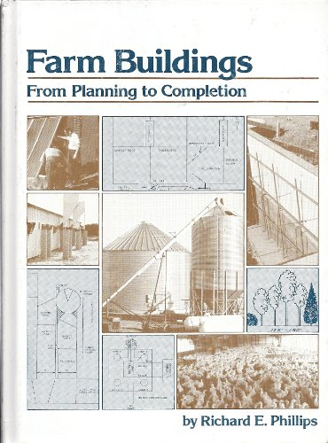 9780932250124: Farm buildings, from planning to completion