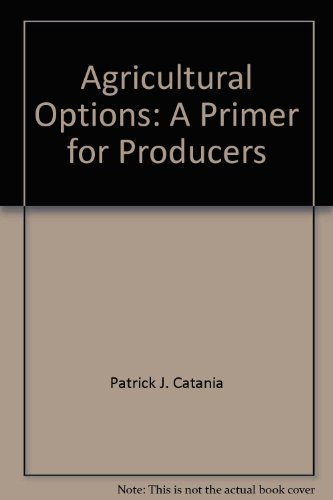 9780932250216: Agricultural Options: A Primer for Producers