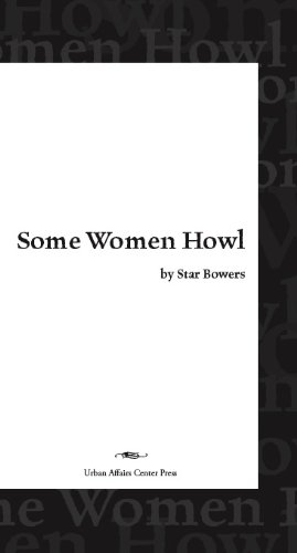 Some Women Howl: Star Bowers