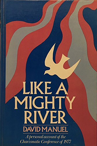 Like a Mighty River: Manuel, David