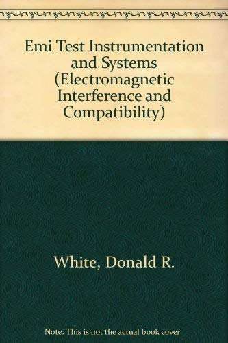 9780932263032: Emi Test Instrumentation and Systems (Electromagnetic Interference and Compatibility)