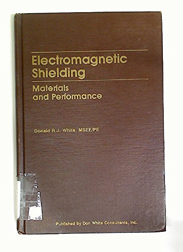 A Handbook on Electromagnetic Shielding Materials and: White, Donald R.