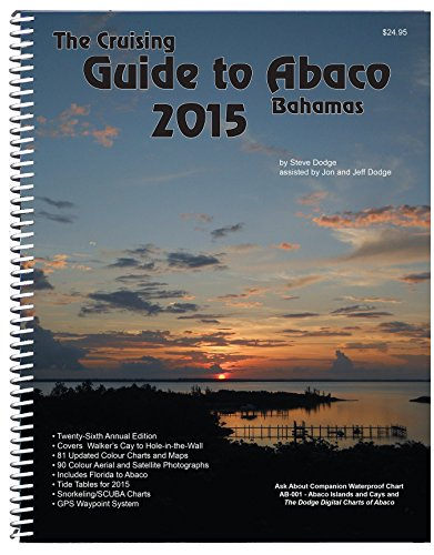 9780932265968: The Cruising Guide To Abaco, Bahamas: 2015