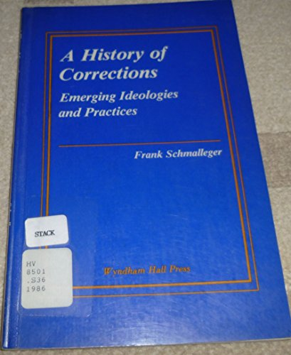 9780932269775: A History of Corrections