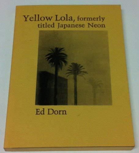 9780932274137: Yellow Lola