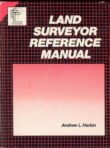 9780932276469: Land surveyor reference manual (Engineering review manual series)