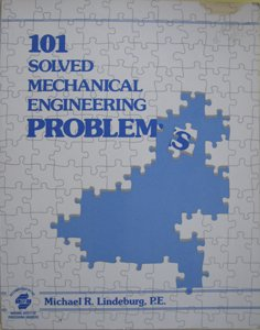 9780932276957: 101 solved mechanical engineering problems