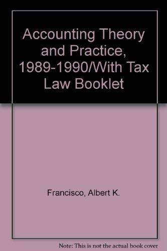 Accounting Theory and Practice, 1989-1990/With Tax Law Booklet (CPA examination review series)...
