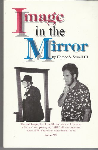 Image in the Mirror : The Autobiography: Sewell, III, Homer