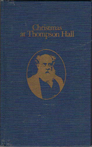 Christmas at Thompson Hall: A Mid-Victorian Christmas Tale