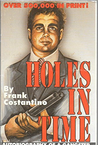 Holes in Time Autobiography of a Gangster: Costantino, Frank