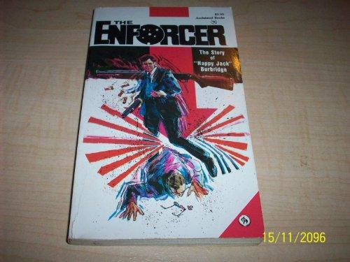 "The Enforcer: The Story of ""Happy Jack"" Burbridge: Burbridge, Jack"