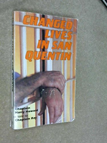 9780932294227: Changed lives in San Quentin