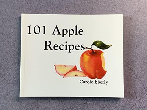 9780932296023: 101 Apple Recipes