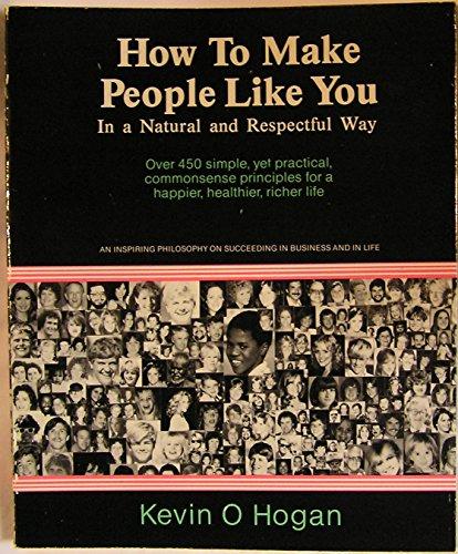 9780932297303: How to Make People Like You