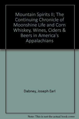 Mountain Spirits II; The Continuing Chronicle of: Dabney, Joseph Earl