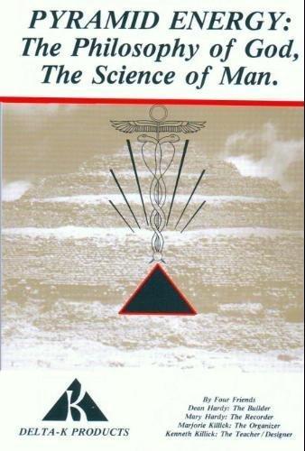 Pyramid Energy: The Philosophy of God, the: D. Hardy