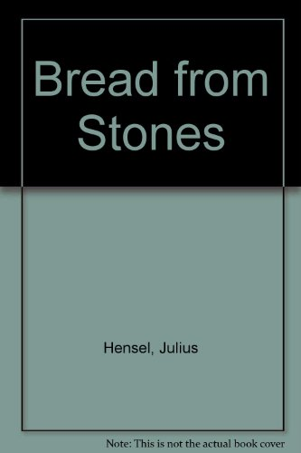 9780932298850: Bread from Stones