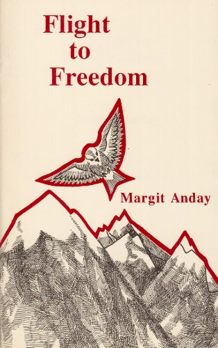 Flight to Freedom: Margit Anday