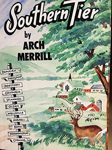 Southern Tier (Arch Merrill's New York) (9780932334466) by Merrill, Arch