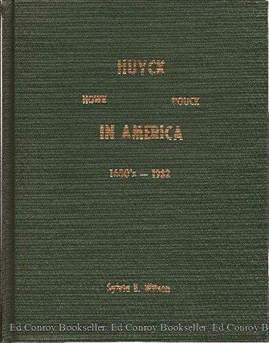 Huyck, Howk, Houck in America, 1600s to 1982: Sylvia E. Wilson