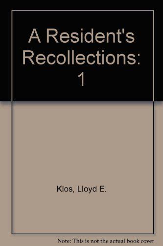9780932334589: A Resident's Recollections