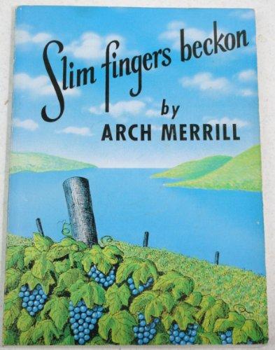 9780932334862: Slim Fingers Beckon (Arch Merrill's New York)
