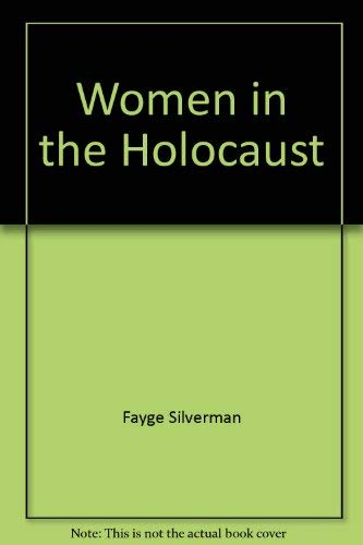 Women in the Holocaust, Vol. 2