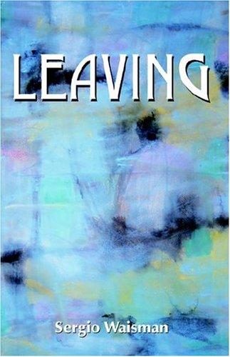 9780932367112: Leaving