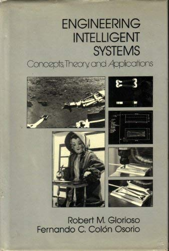 9780932376060: Engineering Intelligent Systems: Concepts, Theory and Applications
