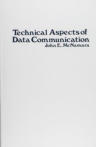 Technical Aspects of Data Communication: McNamara, John E.