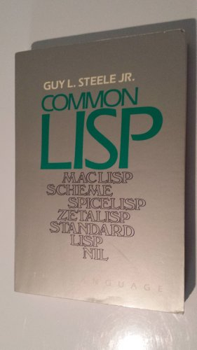 9780932376411: Common LISP: The Language