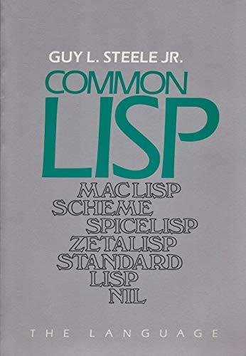 9780932376411: Common LISP: The Language